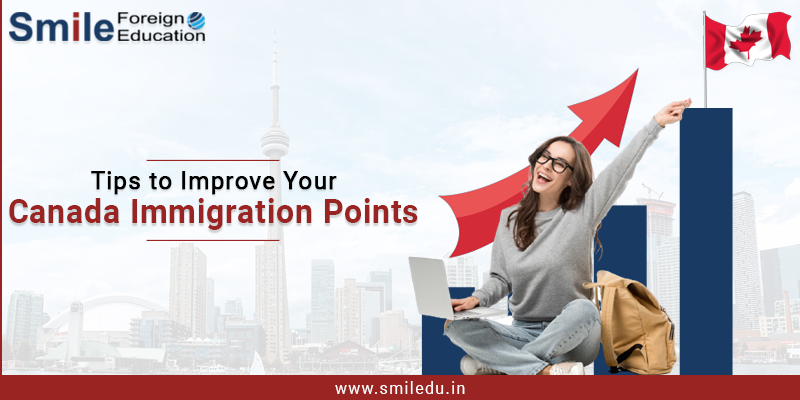 Tips to Improve Your Canada Immigration Points