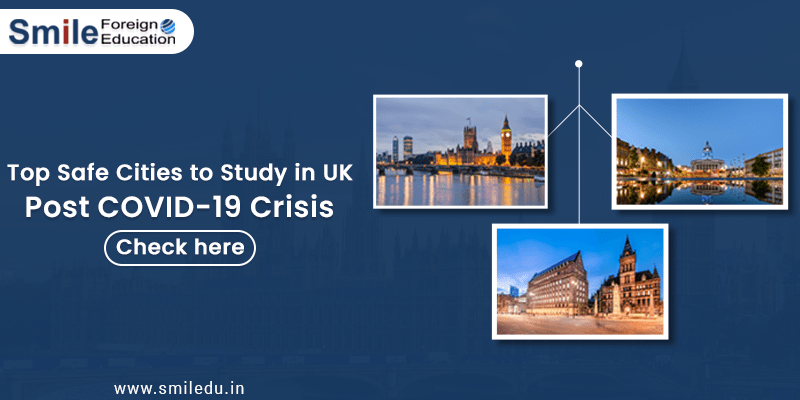 Top Safe Cities to Study in UK Post COVID-19 Crisis