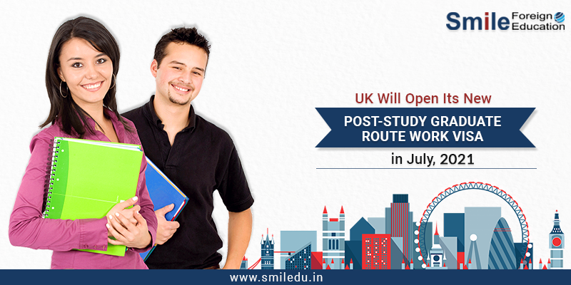 UK Will Open Its New Post-Study Graduate Route Work Visa in July